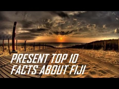 Top 1o Facts About Fiji