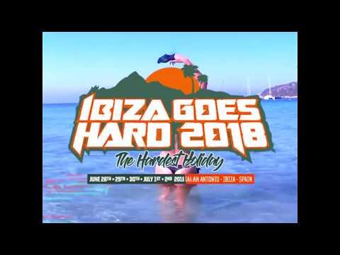 Ibiza Goes Hard 2018 - Trailer #5 -