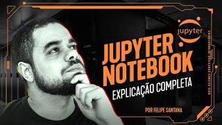 Data Science Fundamentos   O que é Jupyter Notebook?