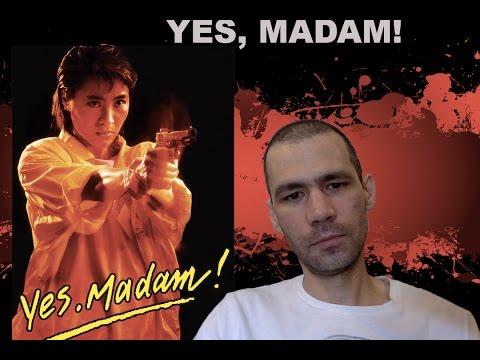 Yes, Madam!