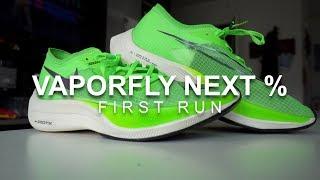 Vaporfly Next Percent - First Run