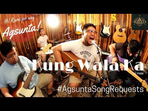 Kung Wala Ka | (c) Hale | #AgsuntaSongRequests