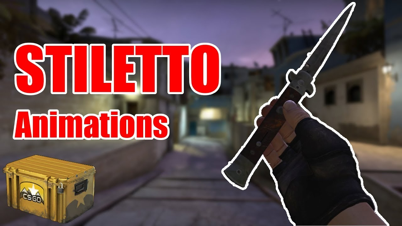 STILETTO KNIFE ANIMATIONS | HORIZON CASE | 4 NEW KNIVES | Counter-Strike  Global Offensive