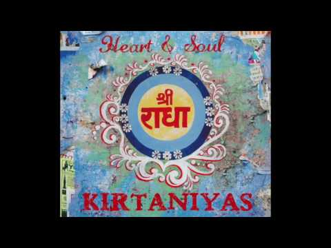 KIRTANIYAS - Heart & Soul - Full Album