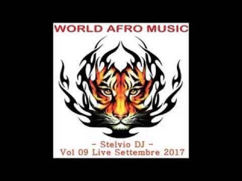 Stelvio DJ - Afro Vol.09 Live Settembre 2017