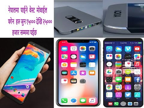 top 10 mobile phone  between 15000-25000 thousand in Nepal 2018
