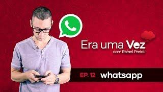 Baixar Era Uma Vez - Conheça a história do aplicativo Whatsapp | Ep.12