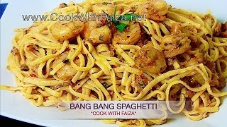 BANG BANG SPAGHETTI - بعنگ بعنگ سپگعٹی -  बैंग बैंग स्पेगेटी  *COOK WITH FAIZA*