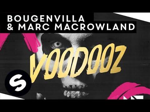 Bougenvilla & Marc MacRowland - Voodooz (Original Mix)