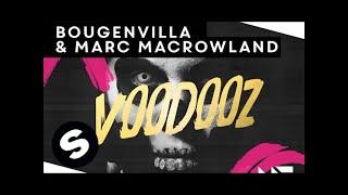 Gambar cover Bougenvilla & Marc MacRowland - Voodooz (Original Mix)