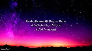 Peabo Bryson & Regina Belle - A Whole New World (lyric  Ost Aladin old version)