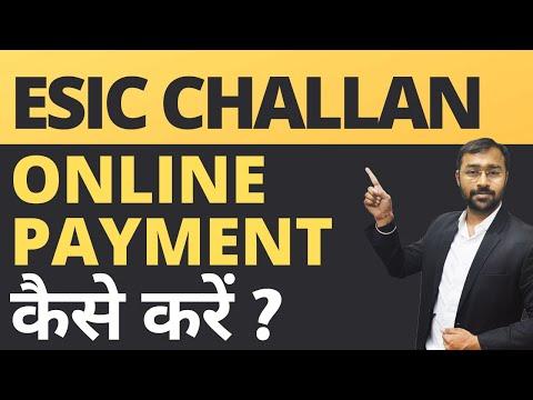 ESIC Challan Payment Online Procedure   ईएसआई का भुगतान ऑनलाइन कैसे करें
