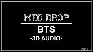 MIC DROP - BTS (3D Audio)