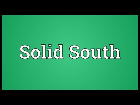 Solid South Meaning