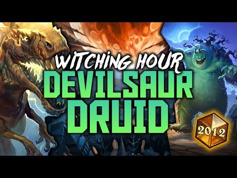 Devilsaur Witching Hour Druid | The Witchwood | Hearthstone Expansion
