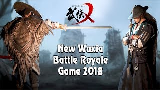 Swordsman X (武侠X) - Gameplay Demo New Wuxia Battle Royale Game 2018 UE4 B2P
