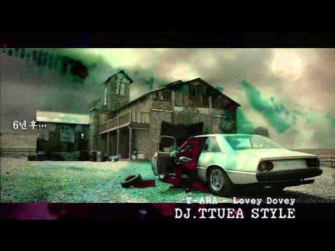 T-ARA - Lovey Dovey (DJ.TTUEA STYLE)