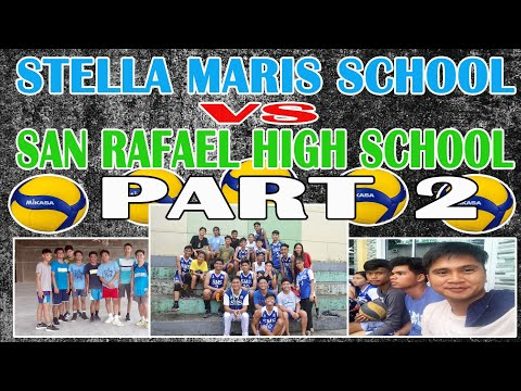 Stella Maris School vs San Rafael High School Highlights Volleyball Part 2 Volleyball Boys