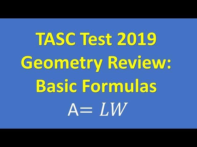 TASC Test 2019 – Basic Geometry Formulas To Know