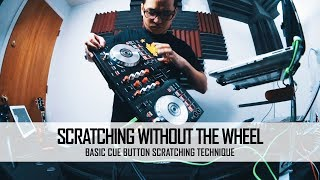 Scratching without the Wheel pt.1 | Basic Cue Button Scratching