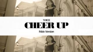 [MALE VERSION] TWICE - Cheer up