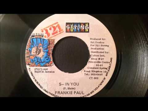 Frankie Paul - S In You - 321 Strong 7""