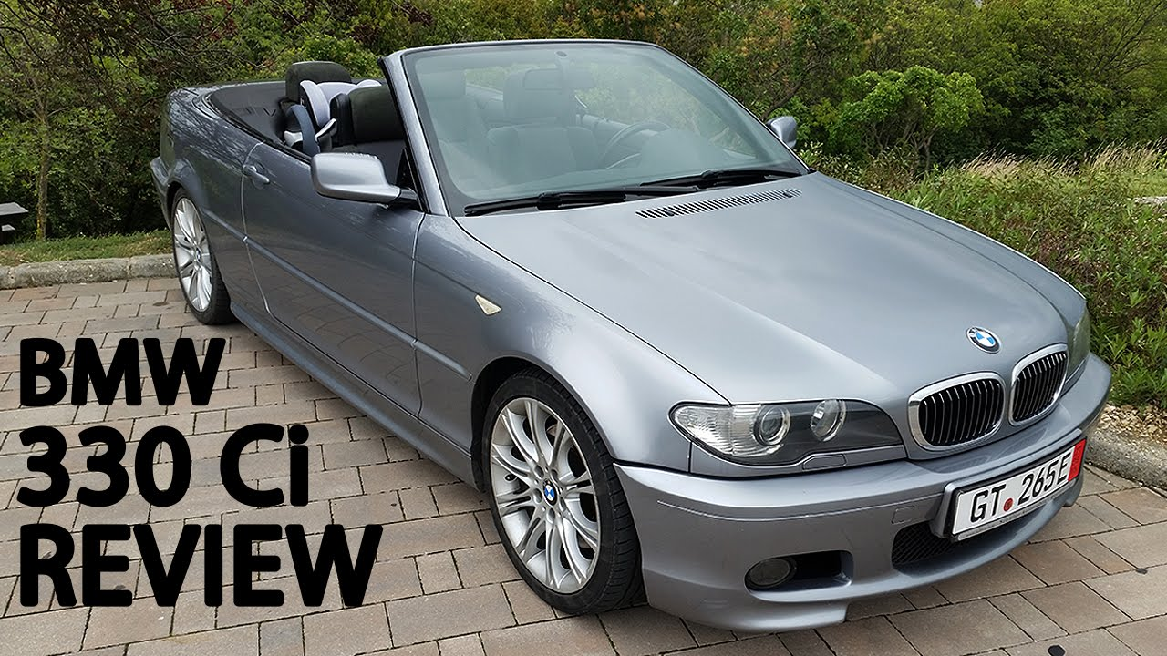 bmw 330ci cabrio in depth review youtube