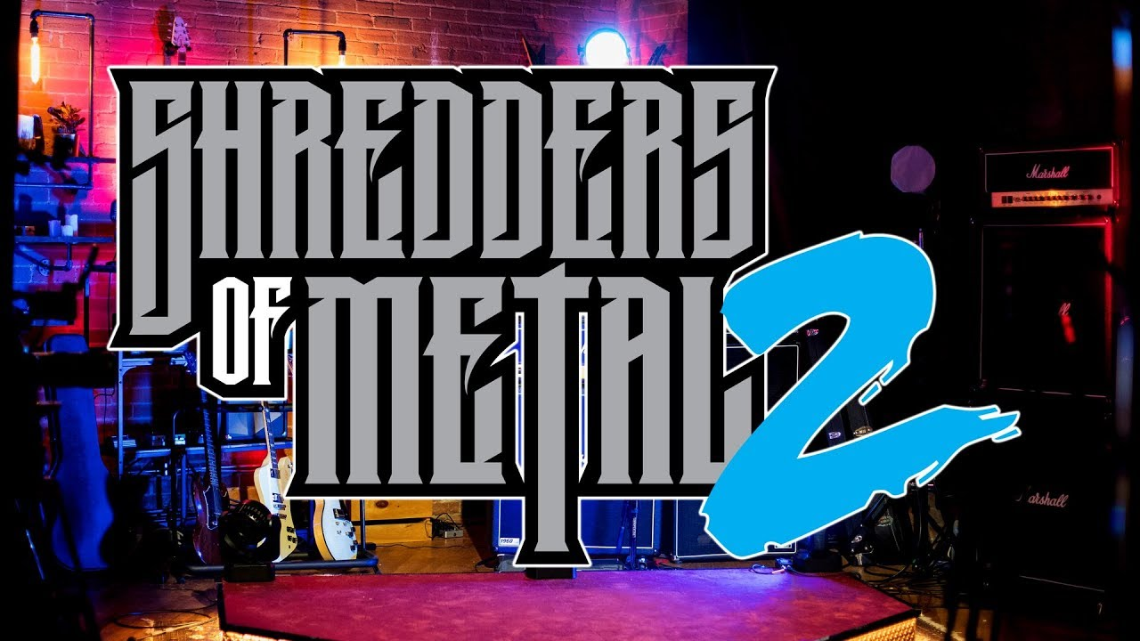 Shredders of Metal Seeks Guitarists for Season 2. Apply now! episode thumbnail