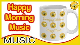 Happy Morning Music   Happy Morning Music Relaxing Coffee Music for Happy & Positive Energy
