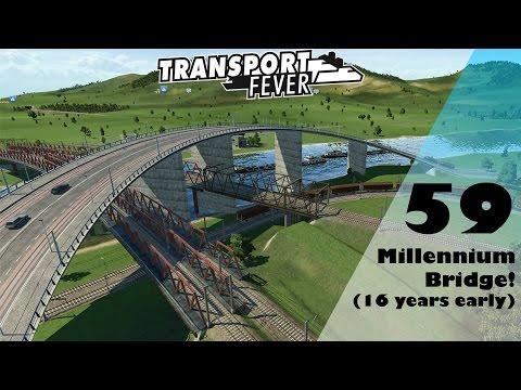 Transport Fever: Millennium Bridge! - EU Free Play Part 59
