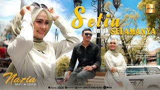 Download Nazia Marwiana - Setia Untuk Selamanya (Official Music Video)