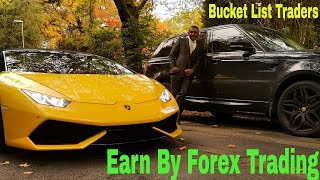 Earn This Luxury Toys From Forex Trading With Bucket List Traders
