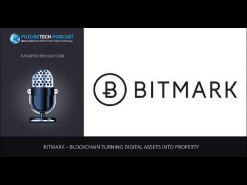 Bitmark – Blockchain Turning Digital Assets into Property