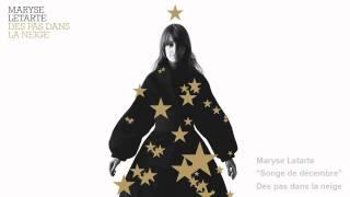 Maryse Letarte - Songe de décembre