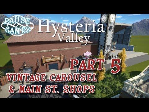 Hysteria Valley / Planet Coaster Theme Park Build / Part 5 - Vintage Carousel & Shops / Pause