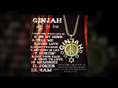 Ginjah - BABY GIRL (What Love Means) [Official album release April 15th]