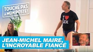 Jean-Michel Maire en incroyable fiancé, la caméra cachée ! -TPMP