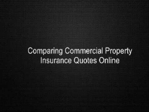 Comparing Commercial Property Insurance Quotes Online