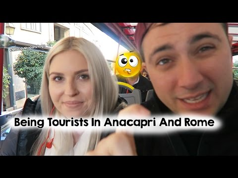 Being Tourists In Anacapri And Rome | MooshMooshVlogs