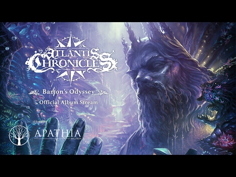 "Atlantis Chronicles ""Barton's Odyssey"" (Official Full Album - 2016, Apathia Records)"