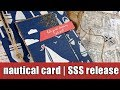 nautical card | SSS new release