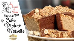 Recette de Cake aux praliné Noisette // Les Secrets de Muriel