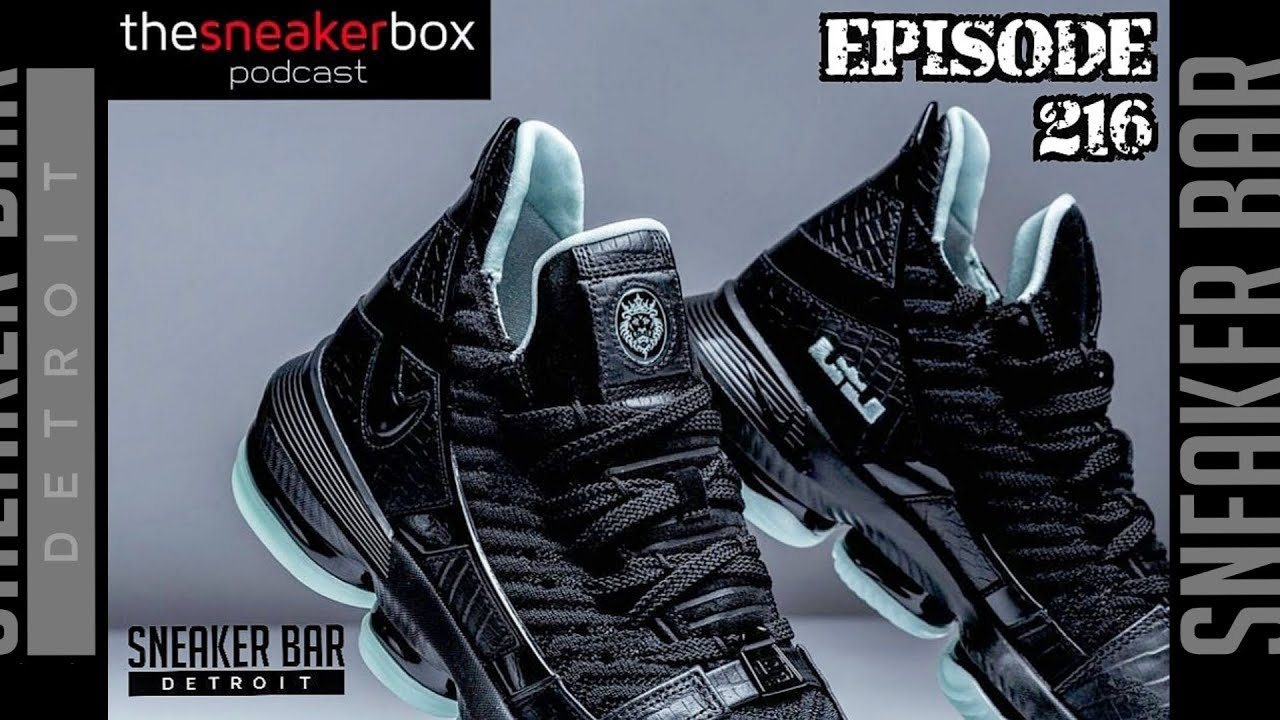 fe6ec01b5ac The Sneaker Box Podcast--Episode 216