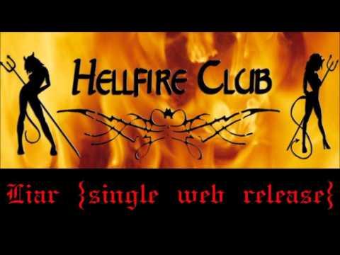 Hellfire Club - Liar (single web release)