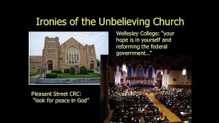 Ironies of the Unbelieving Church