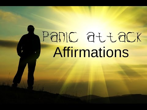 Spoken Affirmations For Panic Attack,...