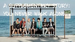 BTS 방탄소년단 A Supplementary Story You Never Walk Alone Han Rom Eng Lyrics FULL Version