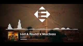 Lozt &amp Found vs Macbass - Sahra (Original Mix)