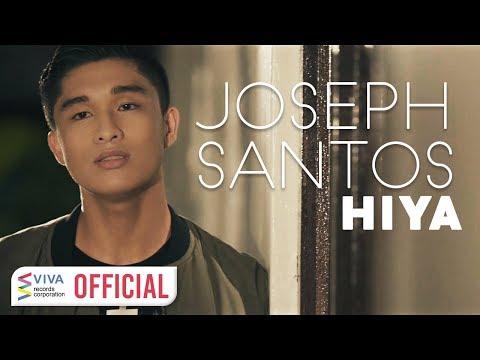 Joseph Santos - Hiya [Official Music Video]