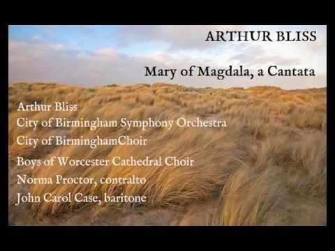 Arthur Bliss: Mary of Magdala [Bliss-CBSO, etc] radio premiere